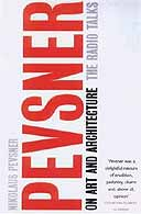 Nikolaus Pevsner on Art and Architecture: The Radio Talks, ed Stephen Games,