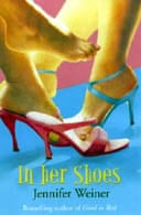 In Her Shoes by Jennnifer Weiner