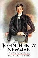 John Henry Newman: The Challenge to Evangelical Religion