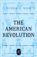 The American Revolution by Gordon S.Wood