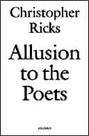 Allusion to the Poets by Christopher Ricks