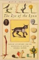 Eye of the Lynx by David Freedberg
