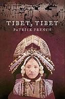 Tibet, Tibet by Patrick French