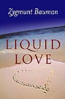 Liquid Love by Zygmunt Bauman