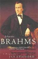 Brahms by Jan Swafford