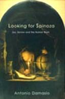 Looking for Spinoza by Antonio Damasio
