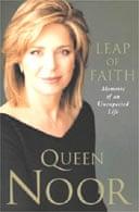 Leap of Faith by Queen Noor