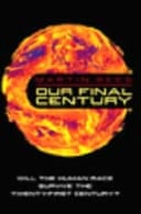 Our Final Century by Martin Rees