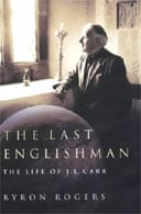 The Last Englishman: The Life of JL Carr by Byron Rogers