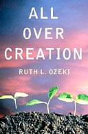 All Over Creation by Ruth Ozeki