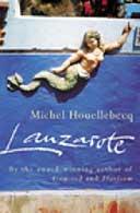 Lanzarote by Michel Houellebecq