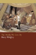Myths We Live By by Mary Midgley