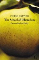 The School of Whoredom by Pietro Aretino