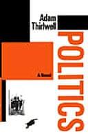 Politics by Adam Thirlwell