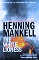 The White Lioness by Henning Mankel