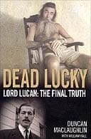 Dead Lucky by Duncan MacLaughlin