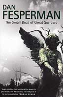 The Small Boat of Great Sorrows by Dan Fesperman