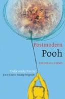 Postmodern Pooh by Frederick Crews