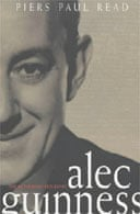 Alec Guinness by Piers Paul Read