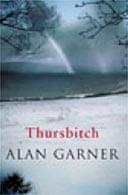Thursbitch by Alan Garner