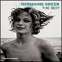 The Boy by Germaine Greer