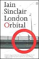 London Orbital by Iain Sinclair