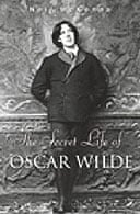 The Secret Life of Oscar Wilde by Neil McKenna