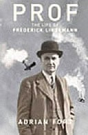 Prof: The Life of Frederick Lindemann by Adrian Fort