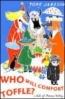 Who Will Comfort Toffle? by Tove Jansson