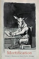 Mortification: writer's stories of their public shame by Robin Robertson