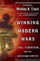 Winning modern wars by Wesley Clark
