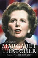 Margaret Thatcher by John Campbell