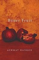 Bitter Fruit by Achmat Dangor