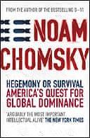 Hegemony or Survival? by Noam Chomsky