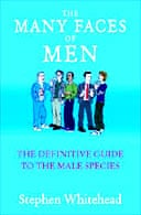 The Many Faces of Men by Stephen Whitehead