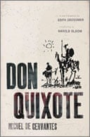 Don Quixote by Miguel de Cervantes translated by Edith Grossman