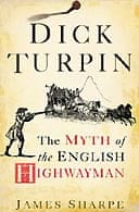 Dick Turpin by James Sharpe