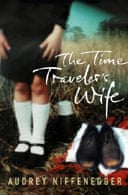 The Time Traveller's Wife by Audrey Niffenegger