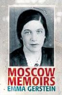 Moscow Memoirs by Emma Gerstein