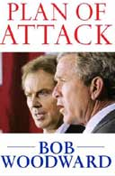 Plan of Attack: The Road to War by Bob Woodward