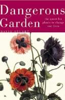 Dangerous Garden by David Stuart