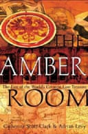 The Amber Room by Adrian Levy and Catherine Scott-Clark