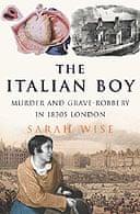 The Italian Boy by Sarah Wise