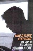Like a Fiery Elephant: The Story of BS Johnson