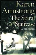 Review The Spiral Staircase By Karen Armstrong Books The Guardian