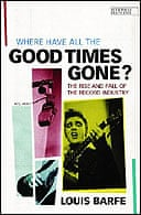 Where Have All the Good Times Gone? by Louis Barfe