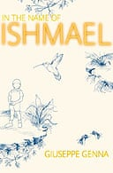 In the Name of Ishmael by Guiseppe Genna
