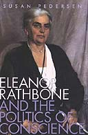 Eleanor Rathbone and the Politics of Conscience by Susan Pedersen