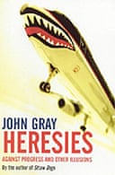 Heresies by John Gray