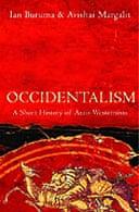 Occidentalism by Ian Buruma and Avishai Margalit